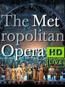 The Metropolitan Opera HD Live (7ª Temporada) (The Metropolitan Opera HD Live (Season 7))