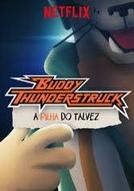 Buddy Thunderstruck: A Pilha do Talvez (Buddy Thunderstruck: A Pilha do Talvez)