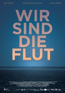 We Are the Tide (Wir Sind Die Flut)
