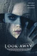 Não Olhe (Look Away)