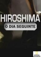 Hiroshima: O Dia Seguinte (Hiroshima: The Next Day)