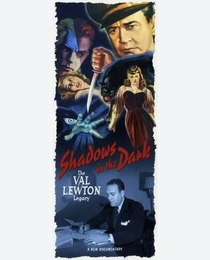 Shadows in the Dark: The Val Lewton Legacy - Poster / Capa / Cartaz - Oficial 2