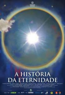 A História da Eternidade - Poster / Capa / Cartaz - Oficial 3