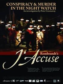 Rembrandt's J'Accuse - Poster / Capa / Cartaz - Oficial 1