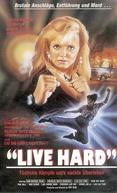 Live Hard (Tie dan xiong feng)
