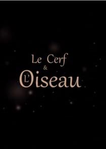 Le Cerf Et L'oiseau - Poster / Capa / Cartaz - Oficial 3