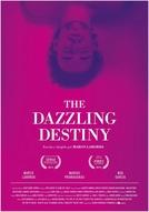 The Dazzling Destiny (The Dazzling Destiny)