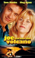 Joe Contra o Vulcão (Joe Versus the Volcano)