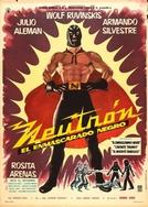 Neutron : O Mascarado Negro (Neutrón, el enmascarado negro)