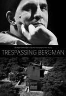 Invadindo Bergman (Trespassing Bergman)