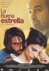 La Buena Estrella - Poster / Capa / Cartaz - Oficial 1