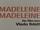 Madeleine, Madeleine (Madeleine, Madeleine)