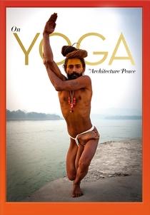 On Yoga: Arquitetura da Paz - Poster / Capa / Cartaz - Oficial 2