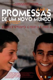 Promessas de um Novo Mundo - Poster / Capa / Cartaz - Oficial 1