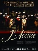 Rembrandt's J'Accuse (Rembrandt's J'Accuse)