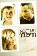 Meet My Mom (Meet My Mom)
