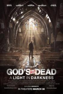 Deus Não Está Morto: Uma Luz na Escuridão - Poster / Capa / Cartaz - Oficial 1