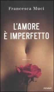 L'amore è imperfetto - Poster / Capa / Cartaz - Oficial 2