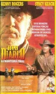 Rio Diablo - A Fronteira Final - Poster / Capa / Cartaz - Oficial 1