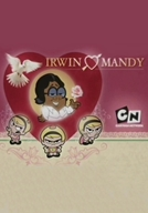 Billy & Mandy: Irwin Hearts Mandy (Billy & Mandy: Irwin Hearts Mandy)