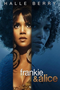 Frankie and Alice - Poster / Capa / Cartaz - Oficial 4