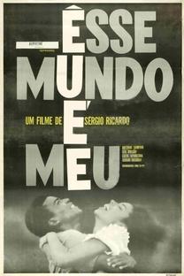 Esse Mundo é Meu - Poster / Capa / Cartaz - Oficial 2