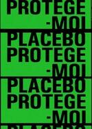 Protège-Moi- Placebo (Protège-Moi- Placebo)