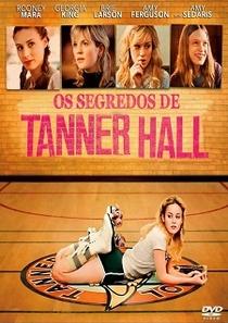 Os Segredos de Tanner Hall - Poster / Capa / Cartaz - Oficial 2