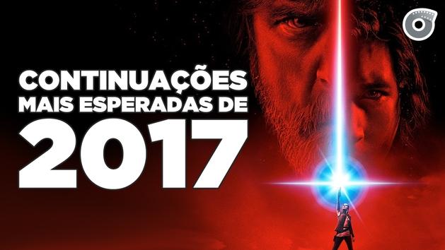 6 CONTINUAÇÕES MAIS ESPERADAS PARA 2017 | Filmow Em Cena