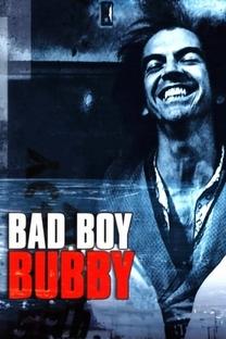 Bad Boy Bubby - Poster / Capa / Cartaz - Oficial 8