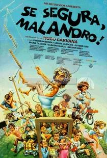 Se Segura, Malandro! - Poster / Capa / Cartaz - Oficial 1