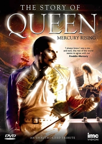 The Story of Queen - Mercury Rising - Poster / Capa / Cartaz - Oficial 1