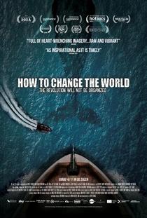 Como Mudar o Mundo - Poster / Capa / Cartaz - Oficial 1