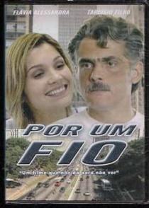 Por Um Fio - Poster / Capa / Cartaz - Oficial 1