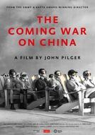 The Coming War on China (The Coming War on China)