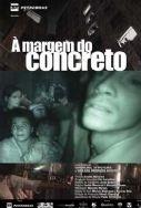 À Margem do Concreto - Poster / Capa / Cartaz - Oficial 1