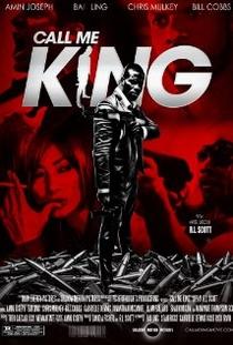 Call Me King - Poster / Capa / Cartaz - Oficial 1