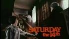 Saturday the 14th (trailer)