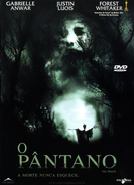 O Pântano  (The Marsh)