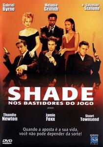 Shade - Nos Bastidores do Jogo - Poster / Capa / Cartaz - Oficial 4