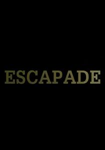 Escapada - Poster / Capa / Cartaz - Oficial 2