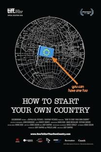 Como Começar Seu Próprio País - Poster / Capa / Cartaz - Oficial 1