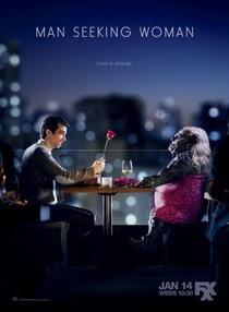 Man Seeking Woman (1ª Temporada) - Poster / Capa / Cartaz - Oficial 1