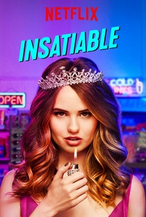 Insatiable (1ª Temporada) - Poster / Capa / Cartaz - Oficial 2