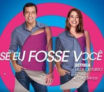 Se Eu Fosse Você (1ª Temporada) - Poster / Capa / Cartaz - Oficial 1