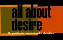 Tudo Sobre o Desejo: O Apaixonante Cinema de Pedro Almodóvar - Poster / Capa / Cartaz - Oficial 1