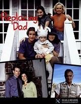 Replacing Dad - Poster / Capa / Cartaz - Oficial 1