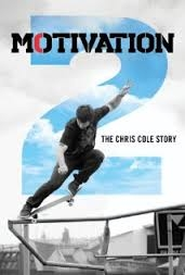 Motivation 2: The Chris Cole Story - Poster / Capa / Cartaz - Oficial 1