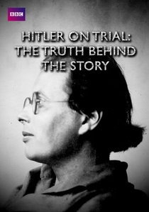 Hitler on Trial: The Truth Behind the Story - Poster / Capa / Cartaz - Oficial 1