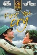 Primeiro Você Chora